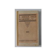 IN ARDEALUL ANULUI INCORONARII de N. IORGA , 1923