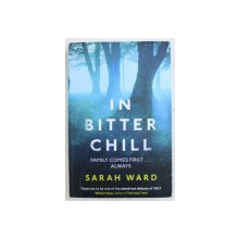 IN BITTER CHILL by SARAH WARD , 2015