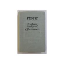 IN CAUTAREA TIMPULUI PIERDUT . GUERMANTES de PROUST , 1989