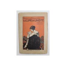 IN CLIPE DE LINISTE - GANDURI SI AMINTIRI de ROMULUS P. VOINESCU , 1924 , DEDICATIE*
