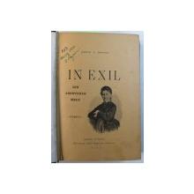 IN EXIL - DIN AMINTIRILE MELE de ZAMFIR C . ARBURE / FROMONT & RISLER de ALPHONSE DAUDET , COLEGAT DE DOUA CARTI ,  1896