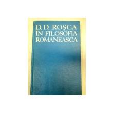 IN FILOSOFIA ROMANEASCA-D.D. ROSCA  1979