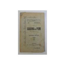 IN GRADINA DE POMI - PIESA INSTRUCTIVA INTR-UN ACT de ALEXANDRU TIMOTESCU , 1902