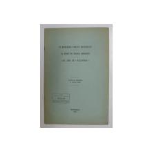 IN MEMORIAM ERNEST HONIGMANN / LA MORT DE ROGER GOOSENS / AUX AMIS DE 'BYZANTION ' , COLEGAT DE TREI ARTICOLE , 1954