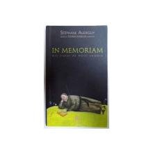 IN MEMORIAM  - MIC TRATAT DE MORTI CELEBRE de STEPHANE AUDEGUY , 2009