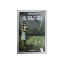 IN TEMPORA de ANDREEA BLANDU , 2017