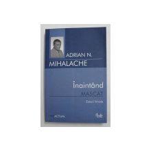 INAINTAND MASCAT , ESEURI FRIVOLE DE ADRIAN N . MIHALACHE , 2007
