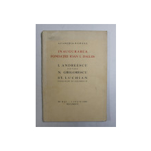 INAUGURAREA FONDATIEI IOAN I. DALLES  - I. ANDREESCU - PICTURA , N. GRIGORESCU , ST. LUCHIAN  - DESENURI SI AQUARELE , 28 MAI  - 1 IULIE 1932