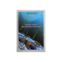 INCEPUTURILE PREISTORIEI OMENIRII de VALENTIN DIMITRIUC , ANII '2000