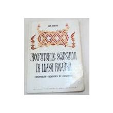 INCEPUTURILE SCRISULUI IN LIMBA ROMANA -ION GHETIE  BUCURESTI 1974
