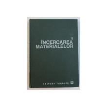 INCERCAREA MATERIALELOR , VOLUMUL II ,  coordonarea DUMITRU REMUS MOCANU , 1982
