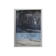 INCOMENSURABILITATEA IN OPERA - TRILOGIE  ' ORESTIA  ' DE AUREL STROE , de ANA SZILAGYI , 2014 , DEDICATIE *