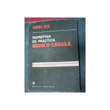 INDREPTAR DE PRACTICA MEDICO-LEGALA IN AJUTORUL MEDICULUI DE NEDICINA GENERALA BUCURESTI 1990-VLADIMIR BELIS