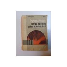 INDRUMAR PENTRU FOCHISTI SI TERMOTEHNICIENI de D. MOSONI , I. RUJA , 1987
