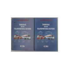INDRUMAR PRIVIND TRANSPORTURILE RUTIERE de ING. DORIN LUNGU , VOLUMELE  I - II , 2000
