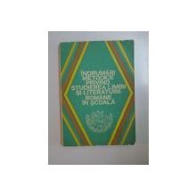 INDRUMARI METODICE PRIVIND STUDIEREA LIMBII SI LITERATURII ROMANE IN SCOALA de ALEXANDRU BOJIN , 1980
