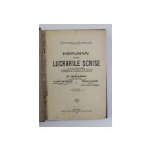 INDRUMARI PENTRU LUCRARILE SCRISE CE SE DAU INVATATORILOR LA ..DEFINITIVAT de ST. NEGULESCU , VOLUMUL II , 1929
