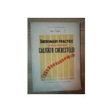 INDRUMARI PRACTICE PENTRU IMBUNATATIREA CALITATII CHERESTELEI de IACOB I. IAGER , 1966