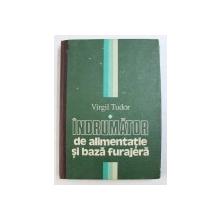 INDRUMATOR DE ALIJMENTATIE SI BAZA FURAJERA de VIRGIL TUDOR, 1982
