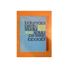 INDRUMATOR PENTRU STUDIUL SOLULUI PE TEREN SI IN LABORATOR de A. CANARACHE , I. SERBANESCU , D. TEACI , L. SAVOPOL , 1967
