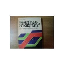 INDRUMATORUL ELECTRICIANULUI DE INTRETINERE DIN INTREPRINDERILE INDUSTRIALE de N. NITU , I. STANA , Bucuresti 1984