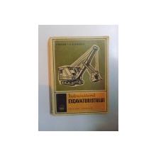 INDRUMATORUL EXCAVATORISTULUI de VALERIU GORAN , CONSTANTIN ECOBESCU , 1969