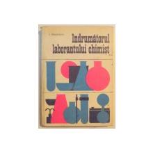 INDRUMATORUL LABORANTULUI CHIMIST de E. PINCOVSCHI , 1975