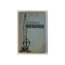 INDRUMATORUL MACARAGIULUI de I. ZORLEANU ...F. KRIZ , 1969