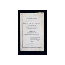 INDUSTRIA NATIONALA, INDUSTRIA STRAINA SI INDUSTRIA OVREESCA de B. PETRICEICU HAJDEU - BUCURESTI, 1866