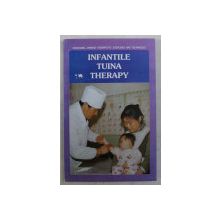 INFANTILE TUINA THERAPY by LUAN CHANGYE , 1989