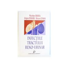 INFECTIILE TRACTULUI RENO - URINAR de NICOLAE URSEA...MIRCEA COMAN , 2000
