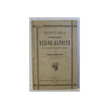 INFIINTAREA SI INTRETINEREA VIILOR ALTOITE de DOBRE RADULESCU , 1905