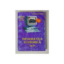 INFORMATICA ECONOMICA - FOX PRO - MANUAL , PENTRU CLASELE A XI-A si A XII -A de CATALIN  FRANCU , ANII '90