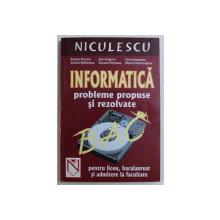 INFORMATICA  - PROBLEME PROPUSE SI REZOLVATE PENTRU LICEU,BACALAUREAT SI ADMITERE LA FACULTATE de RODICA CHERCIU ...MARCEL HOMORODEAN , 2002