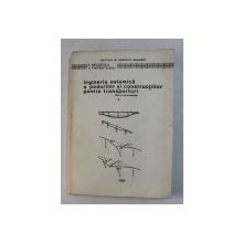 INGINERIA SEISMICA A PODURILOR SI CONSTRUCTIILOR PENTRU TRANSPORTURI - PENTRU UZUL STUDENTILOR de E. NEGOESCU si V. FIERBINTEANU , 1982