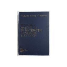 INGINERIA SISTEMELOR DE DISTRIBUTIE A ENERGIEI ELECTRICE de TRAIAN - G. IONESCU si OLGA POP , 1998