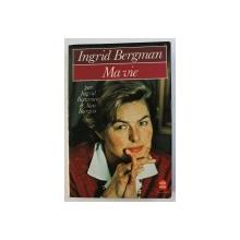 INGRID BERGMAN  -  MA VIE par INGRID BERGMAN et ALAN BURGESS , 1980
