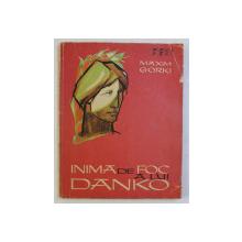 INIMA DE FOC A LUI DANKO, ILUSTRATII de MARCELA CORDESCU, IN ROMANESTE de ANDA BOLDUR, 1964