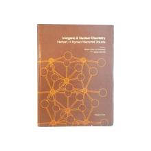 INORGANIC and NUCLEAR CHEMISTRY, HERBERT H. HYMAN, MEMORIAL VOLUME de JOSEPH J. KATZ and IRVING SHEFT, 1976
