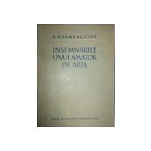 INSEMNARILE UNUI AMATOR DE ARTA de K.H. ZAMBACCIAN