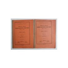 INSEMNATATEA LUCRARILOR COMISIUNEI EUROPEANE DELA GURILE DUNAREI 1856 - 1866 / 1866 - 1905  de DIMITRIE A. STURDZA , VOLUMELE I - II , 1913
