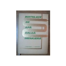 INSTALATII DE APA CALDA MENAJERA de L. DUMITRESCU ,  I. RAPPAPORT , 1965