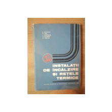 INSTALATII DE INCALZIRE SI RETELE TERMICE de N. NICULESCU ... M. CRACIUN , 1985