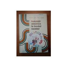 INSTALATII ELECTRICE LA BORDUL NAVELOR- D. CALUEANU, S.STAN, E. BANU SI F. DRAGAN.