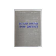 INSTALATII ELECTRICE PENTRU CONSTRUCTII . PROIECTARE SI EXECUTIE de TITU COSTACHESCU , ION NEAGU , AUREL PREDESCU , 1978