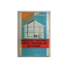INSTALATII SANITARE DE CLADIRI,BUCURESTI 1980-LIVIU DUMITRESCU