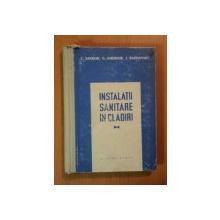 INSTALATII SANITARE IN CLADIRI de C. SANDOR, G. GHEORGHE, I. RAPPAPORT  1958