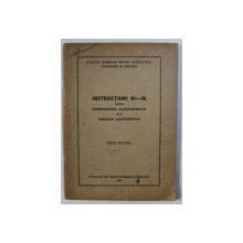 INSTRUCTIUNI 40 - 58 PENTRU INTREBUINTAREA ALCOOLMETRELOR SI A TABELELOR ALCOOLMETRICE - EDITIE OFICILA , 1958
