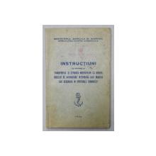 INSTRUCTIUNI CU PRIVIRE LA TRANSPORTUL SI STIVAREA MARFURILOR LA BORDUL VASELOR DE NAVIGATIUNE INTERIOARA  , 1938