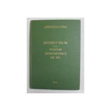INSTRUCTIUNI PENTRU POSTURI HIDROMETICE DE RAU , VOLUMUL II , PARTEA I , 1983
